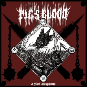 PIG'S BLOOD A Flock Slaughtered CD