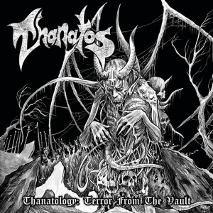 THANATOS Thanatology: Terror from the Vault 2CD