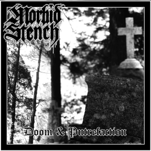 MORBID STENCH Doom & Putrefaction CD