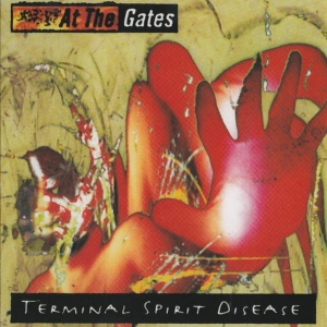 AT THE GATES Terminal Spirit Disease CD