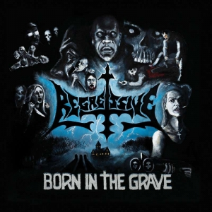 REGRESSIVE Born in the Grave CD