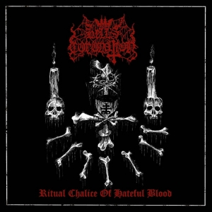 HELL'S CORONATION Ritual Chalice of Hateful Blood CD