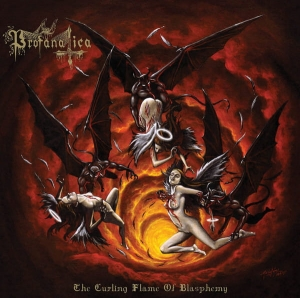 PROFANATICA The Curling Flame Of Blasphemy CD