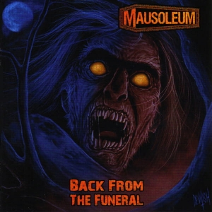 MAUSOLEUM Back From The Funeral LP