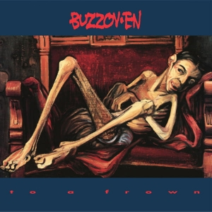 BUZZOV-EN To A Frown LP