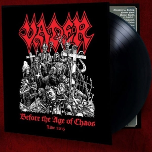 VADER Before The Age Of Chaos - Live 2015 LP