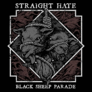 STRAIGHT HATE Black Sheep Parade CD