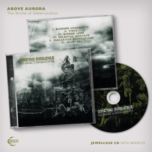 ABOVE AURORA The Shrine of Deterioration CD