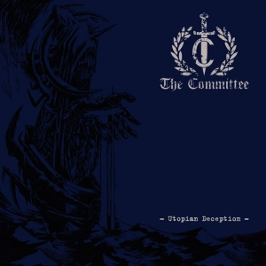 THE COMMITTEE Utopian Deception CD-digipack