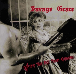SAVAGE GRACE After the Fall from Grace CD