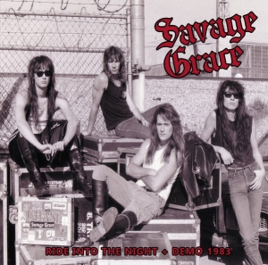 SAVAGE GRACE Ride Into The Night + Demo 1983 CD
