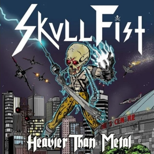 SKULL FIST Heavier Than Metal CD