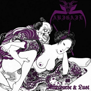 ABIGAIL Intercourse & Lust CD