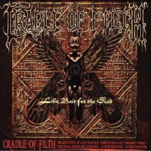 CRADLE OF FILTH Live Bait for the Dead 2CD