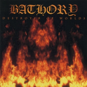 BATHORY Destroyer of Worlds CD
