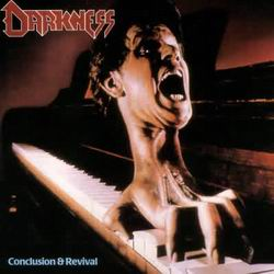 DARKNESS Conclusion & Revial LP