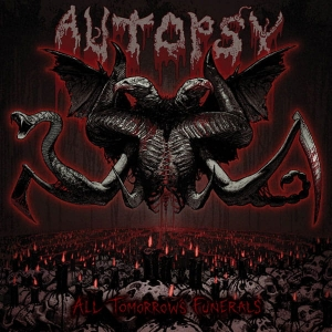 AUTOPSY All Tomorrow's Funerals CD-digibook