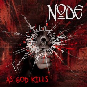 NODE As God Kills