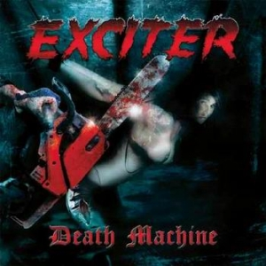 EXCITER Death Machine LP