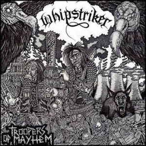 WHIPSTRIKER Troopers of Mayhem LP