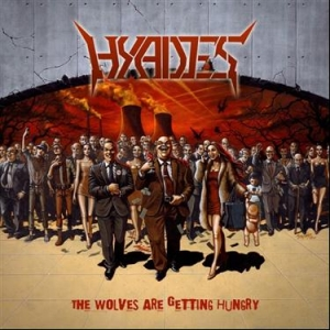 HYADES The Wolves Are Getting Hungry CD