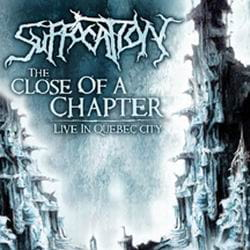 SUFFOCATION  Close Of A Chapter: Live In Quebec City CD