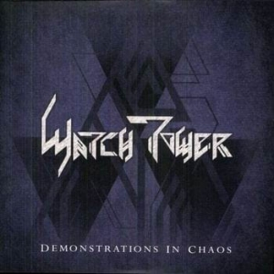 WATCHTOWER Demonstrations In Chaos 2LP