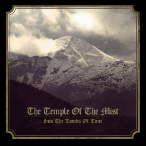 TEMPLE OF THE MIST Into the Tombs of Time CD