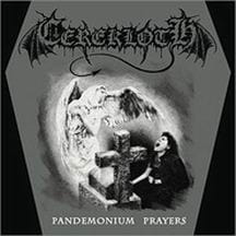 CEREKLOTH Pandemonium Prayers MCD