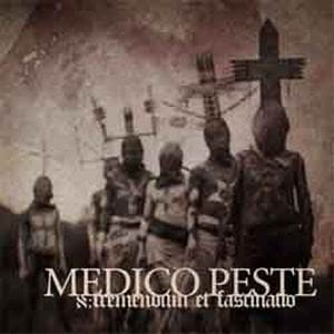 MEDICO PESTE   x:Tremendum et Fascinatio CD