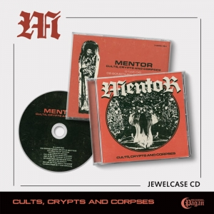MENTOR Cults, Crypts and Corpses CD /PRE-ORDER!/