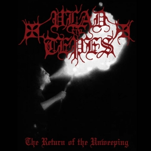 VLAD TEPES The Return of the Unweeping CD