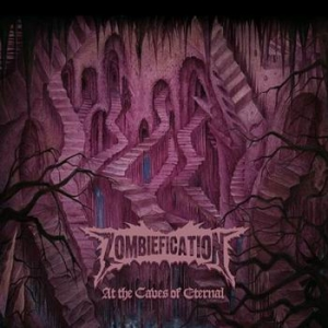 ZOMBIEFICATION At The Caves of Eternal CD-digipack