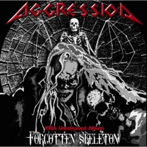 AGGRESSION Forgotten Skeleton CD