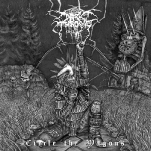 DARKTHRONE Circle The Wagons LP