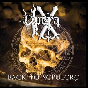 OPERA IX Back to Sepulcro CD