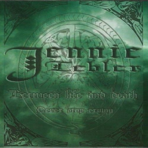 JENNIE TEBLER Between Life and Death / Never Stop Crying CD-digipak