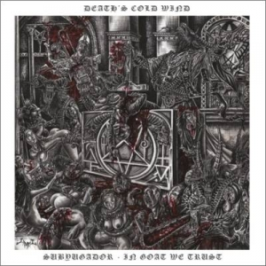 DEATH'S COLD WIND Subyugador - In Goat We Trust CD