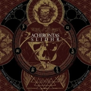 ACHERONTAS / SLIDHR Death Of The Ego / Chains of the Fallen CD-digipack