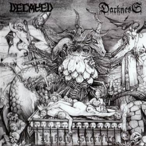 DECAYED / DARKNESS Unholy Sacrifice CD