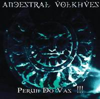 ANCESTRAL VOLKHVES Perun Do Vas!!! CD
