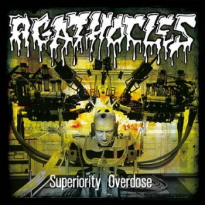 AGATHOCLES Superiority Overdose CD