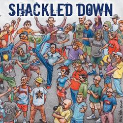SHACKLED DOWN The Crew CD