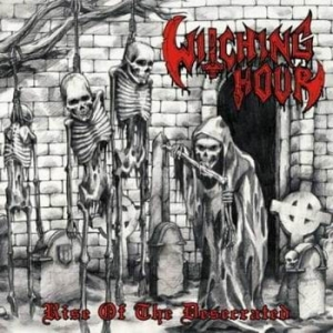WITCHING HOUR Rise of the Desecrated CD