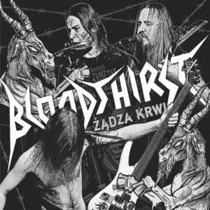 BLOODTHIRST Żądza Krwi CD-digipack