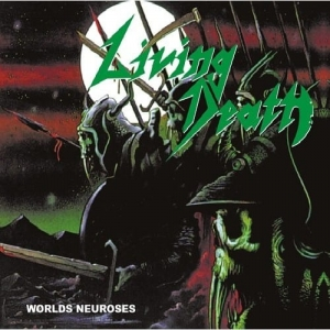 LIVING DEATH World Neuroses CD-digibook
