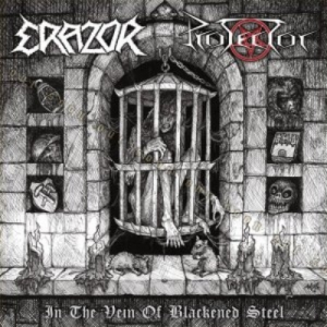 PROTECTOR / ERAZOR In the Vein of Blackened Steel EP
