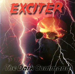EXCITER The Dark Command CD
