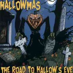 HALLOWMAS The Road To Hallow's Eve MCD