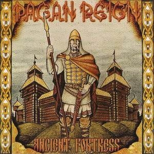 PAGAN REIGN Ancient Fortress CD